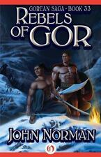 Gorean Saga Ser.: Rebels of Gor 33 by John Norman (2014, Paperback)