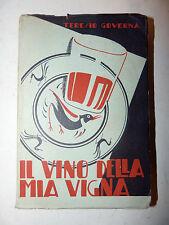 ROMANZI BREVI, RACCONTI - Teresio Governa: Il vino della mia vigna, ed. Marsano