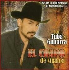 El Chapo De Sinaloa Mas De Lo Que Merecias Con Tuba Y Guitarra CD Nuevo Sealed