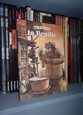 La Bouille - Par Troubs, Etienne Davodeau - Ed Rackham 2012 - BD