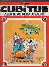 CUBITUS n°16. Alerte au Pédalosaure.  DUPA. Lombard EO 1987. TTB