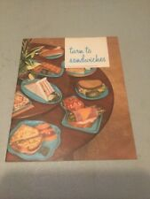 Turn to Sandwiches, American Institute of Baking Revised 1968