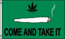 COME AND TAKE IT Marijuana Flag 3x5 ft Joint Medical MMJ Cannabis MJ Dispensary