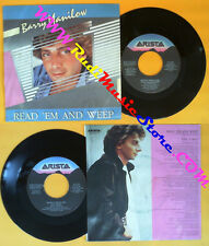 LP 45 7'' BARRY MANILOW Reas 'em and weep One voice 1979 italy no cd mc dvd (*)