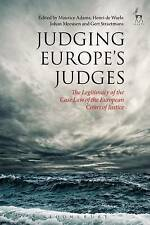 Judging Europe's Judges: The Legitimacy of the Case Law of the European Court of