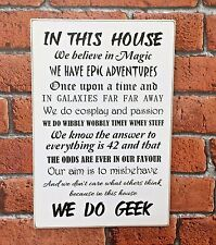 In this House we do Geek shabby wooden vintage sign