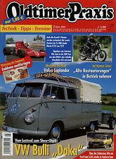 Oldtimer Praxis 3 05 2005 Ford Capri 3.0 S Volvo C202 VW T1 March 721X F1 RD 125
