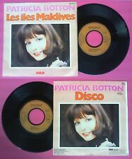 LP 45 7'' PATRICIA BOTTON Les iles maldives Disco 1978 francia RCA no cd mc dvd