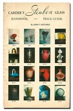 Carder's Steuben Glass Handbook and Price Guide by Hotchkiss PB 1972  W2B
