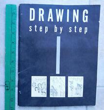 Drawing Step by Step by Elizabeth A. Farmer - Paperback - Copyright 1954