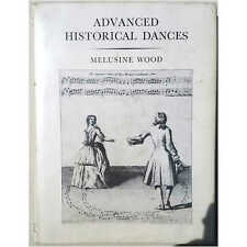 Wood (1960) Advanced Historical Dances - Hardcover English Country Dance Cont...