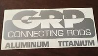 GRP Connecting Rods Decal-Sticker Street Outlaws-NHRA-NASCAR-Drag Racing-Silver