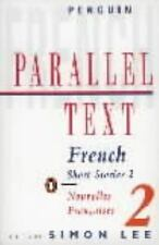 French Short Stories 2: Parallel Text - Acceptable - Various - Paperback