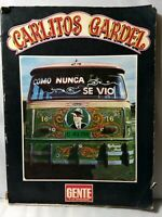 Carlitos Carlos Gardel, Rare, Tango, DETACHED COVER Worn Book in Spanish 1977