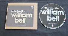 WILLIAM BELL 'THIS IS WHERE I LIVE' 2016 PROMO CD