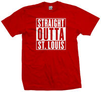 Straight Outta St. Louis T-Shirt - STL Cardinals Blues Rams Parody - All Colors