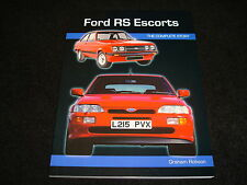 FORD ESCORT RS: THE COMPLETE STORY BY GRAHAM ROBSON PAPERBACK 2009 NEW
