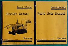 Vermeer Flextrak 75 Tractor Original Factory Service Manual Parts List Combo