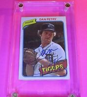 AUTOGRAPH 1980 Topps #373 DAN PETRY Rookie Tigers, SIGNED Baseball card auto