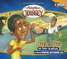 A Date with Dad (and Other Calamities) (Adventures in Odyssey, Vol. 46)