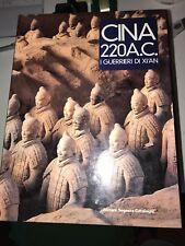 CINA 220 A.C. I GUERRIERI DI XI'AN - ABITARE SEGESTA CATALOGHI