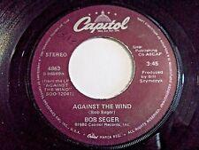 Bob Seger Against The Wind / No Man's Land 45 1980 Capitol Vinyl Record