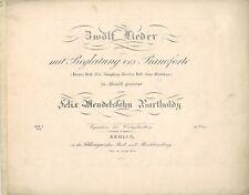 FELIX MENDELSSOHN 1st edition score in 2 parts of his ZWOLF LIEDER Op. 9