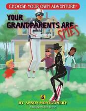 Your Grandparents Are Spies by Anson Montgomery (Paperback / softback, 2016)