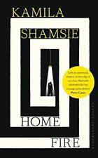 Home Fire: SHORTLISTED FOR THE COSTA NOVEL AWARD 2017 by Shamsie, Kamila | Hardc