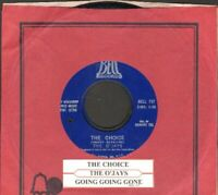 O'Jays - The Choice/Going Going Gone Vinyl 45 rpm record Free Shipping