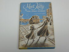 Meet Kitty by Mary Eunice McCarthy - 1st Edition 1957 - signed by author?