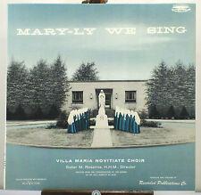 """10"""" 33 RPM MONO LP - RCA 30M-80091 - VILLA MARIA NOVITIATE CHOIR MARY-LY WE SING"""