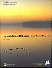 Organizational Behaviour : An Introductory Text by Buchanan, David A.
