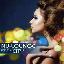 Nu Lounge and the City 2CDs 2010 JoJo Effect S-Tone Inc.The Dining Rooms