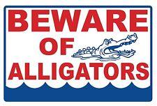 4 - Beware Of Alligators- Signs - #Ps-460