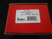 ROBERTSHAW VENT FAN MOTOR 33-106 REPLACES NUTONE 68627 NEW