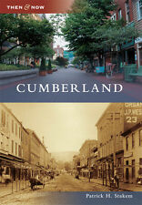 Cumberland [Then and Now] [MD] [Arcadia Publishing]