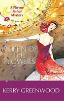 Queen of the Flowers LP (Phryne Fisher Mysteries (Paperba... by Greenwood, Kerry