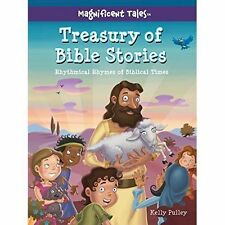 Treasury of Bible Stories: Rhythmical Rhymes of Biblical Times (Magnificent