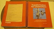 Transformation for Lineworkers Lean How to Install & Connect 2002 1st Ed 1st Prt
