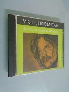 MICHEL HINDENOCH- ASTERIOS LA LEGENDE DU MINOTAURE- 1992- CD EN TRES BON ETAT