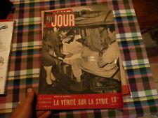 magazine hebdomadaire NUIT ET JOUR  n° 25 juin 1945 la verite sur la syrie