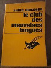 André Rousseau: le club des mauvaises langues /Le Masque N°1342 Champs-Elysées