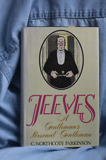 Jeeves : A Gentleman's Personal Gentleman by C. Northcote Parkinson, Wodehouse