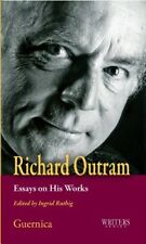 Excellent, Richard Outram: Essays on His Works (Writers), , Book