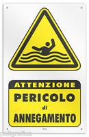 """Cartello vinile 4 fori """"Attenzione Pericolo di Annegamento"""""""