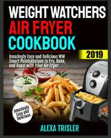 Weight Watchers Air Fryer Cookbook 2019 – Amazingly -  [PDF]