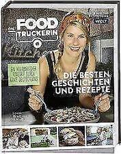 Die Foodtruckerin von Felicitas Then (2018, Gebundene Ausgabe)