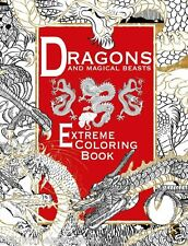 Dragons & Magical Beasts Fantasy Adult Colouring Book Extreme Detailed Intricate