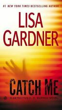 two books by Lisa Gardner: Catch Me and Find Her. Free Shipping